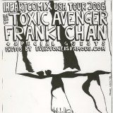 Original Art for The Toxic Avenger / Franki Chan Tour. Final Design by Zonders.